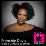 Frenchie Davis - God is a Black Woman