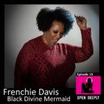 Frenchie Davis - Black Divine Mermaid